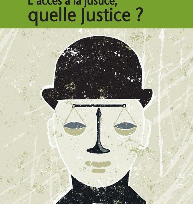 Lancement NCS L'accès à la justice, quelle Justice ?
